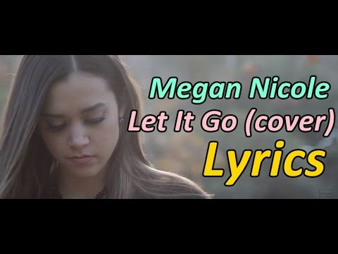 Let It Go - Megan Nicole (cover) James Bay (Lyrics)