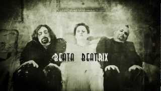 Beata Beatrix - Coming Soon 2013