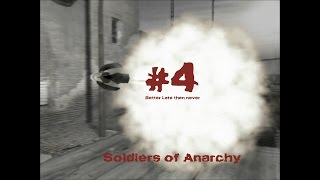 Soldiers of Anarchy - Gameplay #4