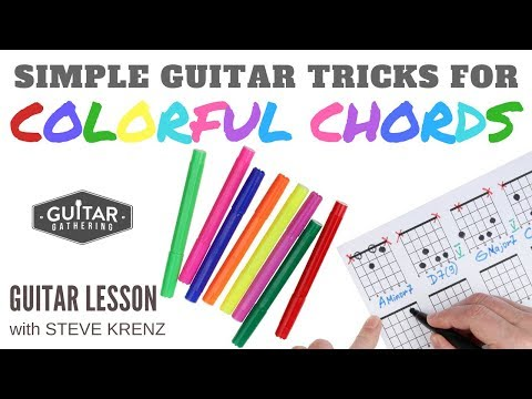Simple Guitar Tricks for Colorful Chords