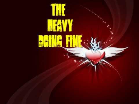 The Heavy - Doing Fine