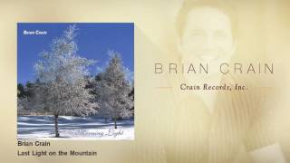 Brian Crain - Last Light on the Mountain