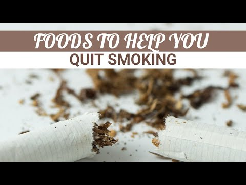 Foods To Help You Quit Smoking | How To Quit Smoking | The Foodie