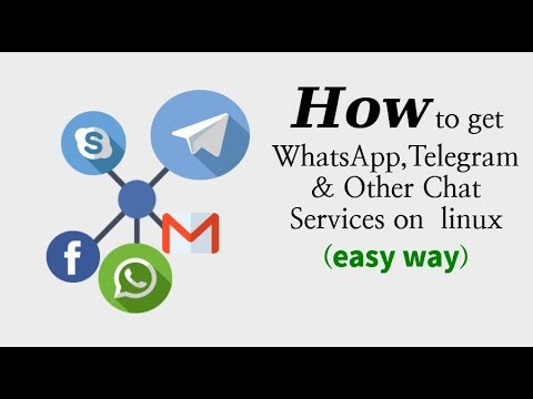 How To Get WhatsApp,Telegram & Other Chat Services On Ubuntu Linux (2018)