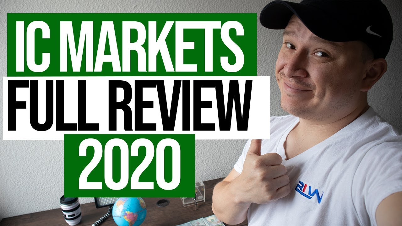 IC MARKETS FULL BROKER REVIEW 2020