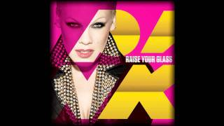 Pink - Raise Your Glass (Liam Keegan Remix)