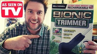 Bionic Trimmer Review: Bell and Howell as seen on TV trimmer put to the test. Bionic Trimmer Review