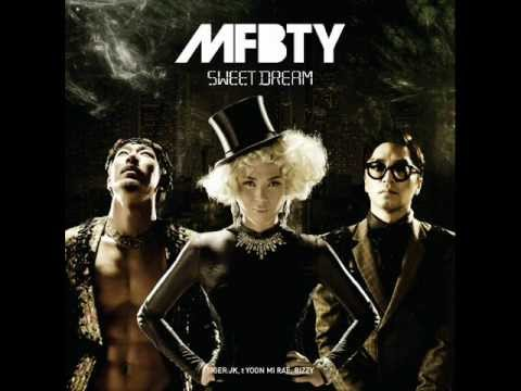 MFBTY - Sweet Dream (Smells like money Mix)