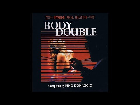 Body Double (1984) Original Motion Picture Soundtrack by Pino Donaggio