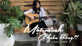 Một Mình Có Buồn Không (Cover) - Thiều Bảo Trâm, Lou Hoàng   Mỹ Linh, LYS