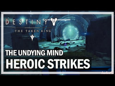 Destiny The Taken King Gameplay - Undying Mind Heroic Strike (Level 41)