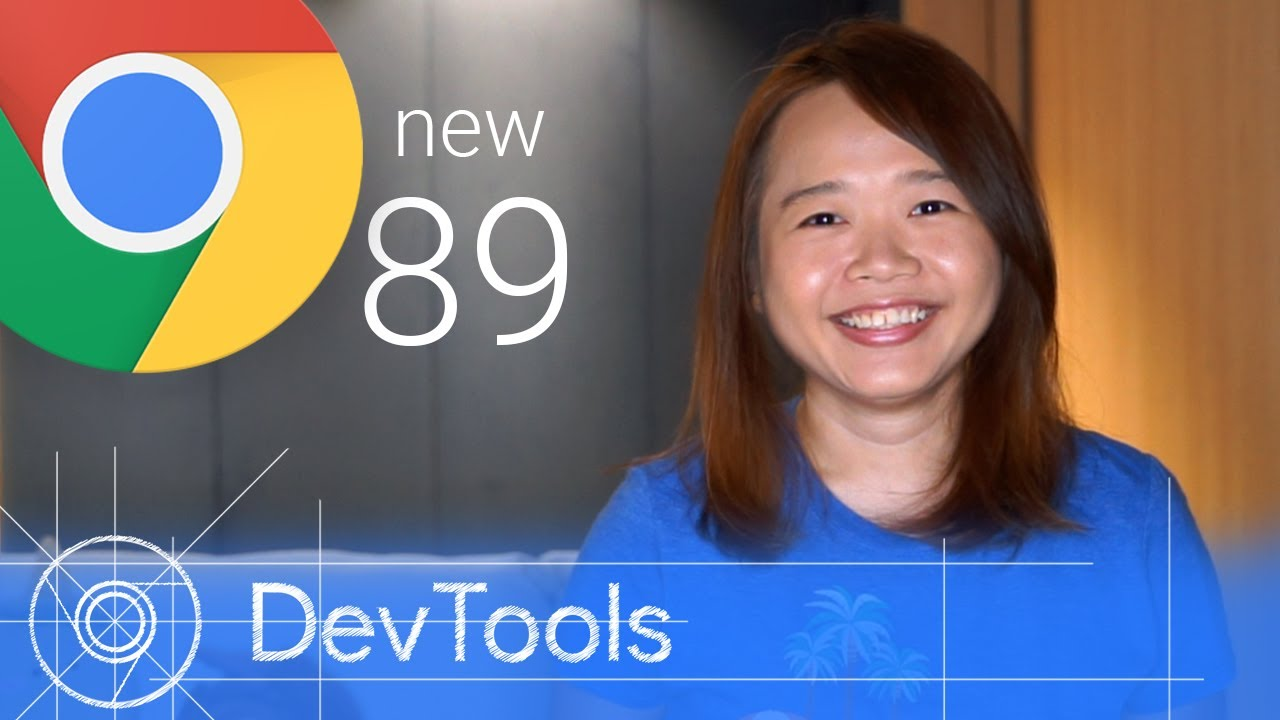 Chrome 89 - What's New in DevTools