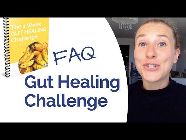 FAQ Gut Healing Challenge - The 1-week guide to start healing your gut troubles