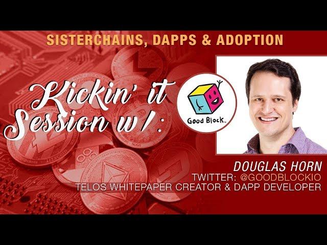 Crypto Blood x Douglas Horn from Telos Talk Sister Chains, Ethereum's Future & Telos Improving EOS