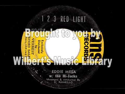 1 2 3 RED LIGHT  Eddie Mesa