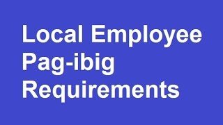 pag ibig requirements for local employee