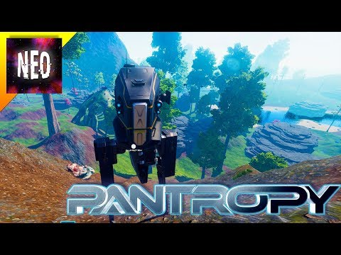 I Am a Mech Warrior - Oil Sand and Scout Mech - S1E2 [ Pantropy Gameplay ]