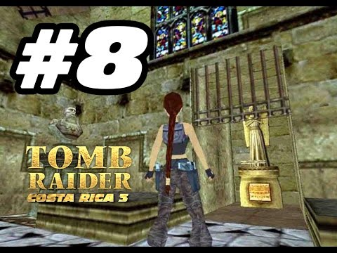 008 Tomb Raider Costa Rica Ep.3 [IvánTRFan for CGTV Broadcast] @IvanTRFan