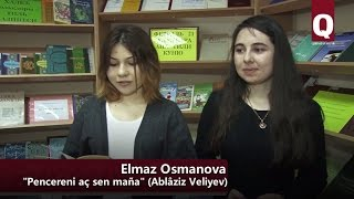 КъФУ-нинъ студенти Эльмаз Османова - Пенджерени ач сен манъа (Аблязиз Велиевнинъ шиири)