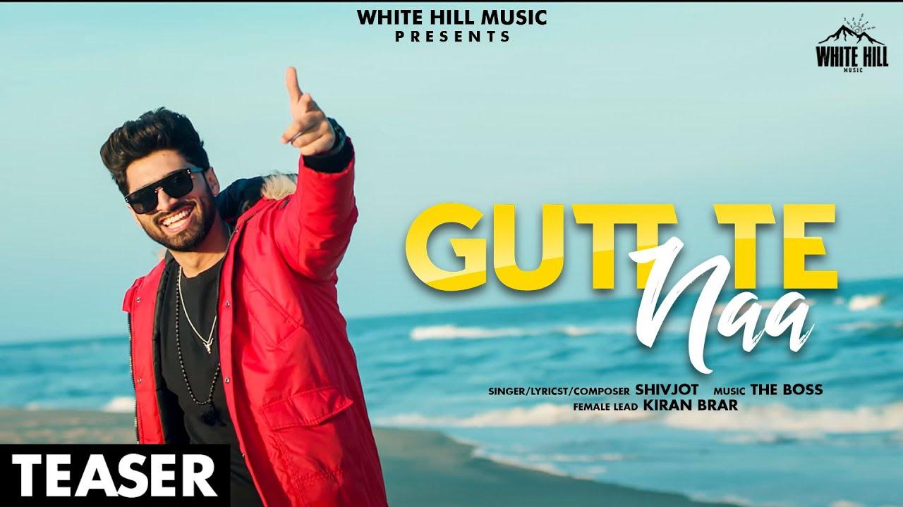 Gutt Te Naa (Teaser) Shivjot | The Boss | Rel. on 19 April | White Hill Music