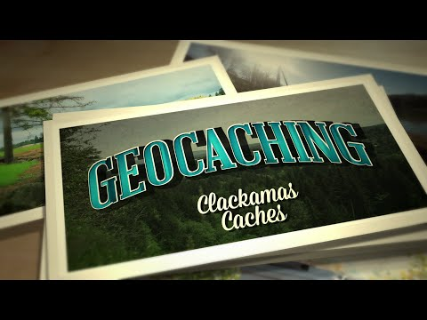 Geocaching in Clackamas County
