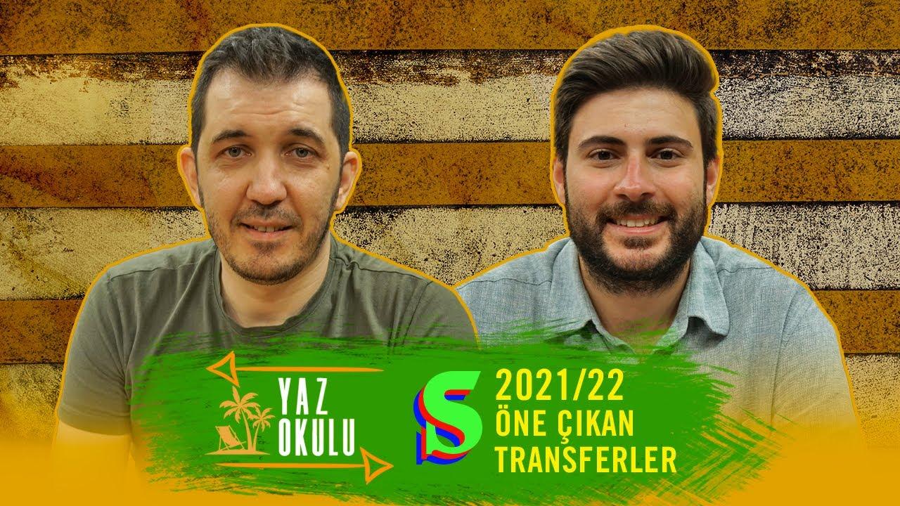🇹🇷 Türkiye'de Transfer Dönemi | Yaz Okulu #2