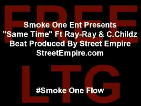 S.O.E Presents Same Time Ft Ray-Ray (Beat Produced By Street Empire MG)