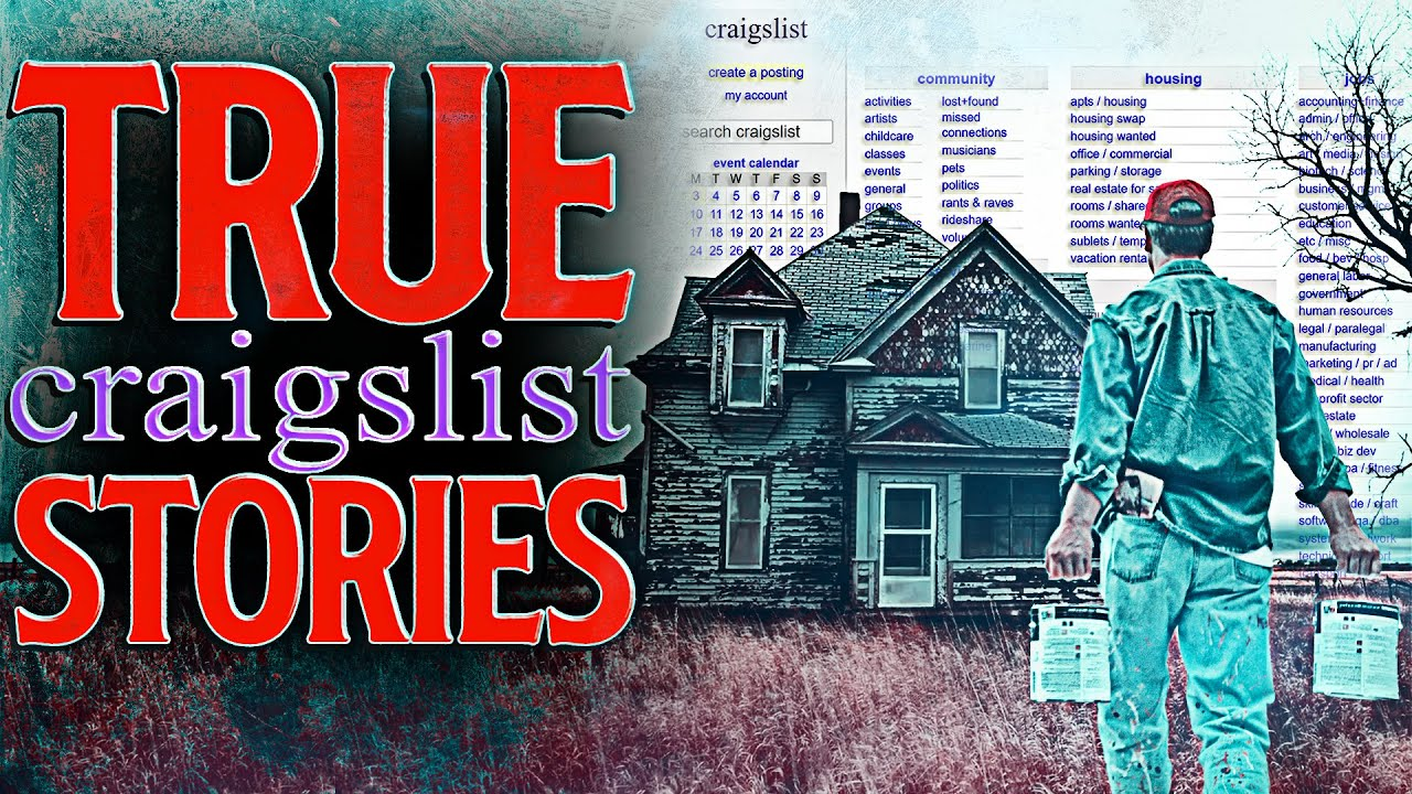 7 True Scary Craigslist Horror Stories