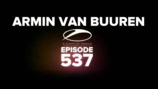 Armin van Buuren - (ASOT 537) Sied van Riel - Audio 52