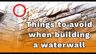 Waterwall! Somethings to consider before you decide to build one