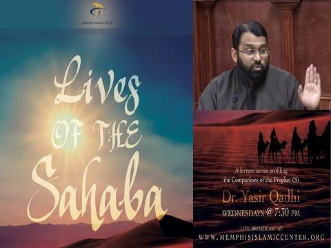 Lives of Sahaba 35 - Ali Ibn Abu Talib pt.6 -  Battle of Siffeen - Yasir Qadhi