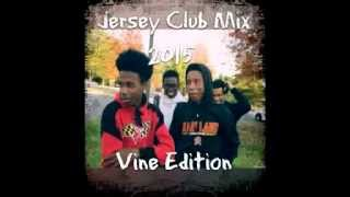 Jersey Club Mix 2015 Vine Edition Booty Bounce