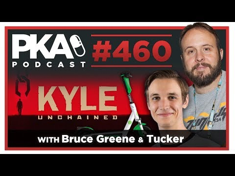 pka-460-w/-bruce-greene-formerly-of-funhaus-tucker---kyle-prison-stories,-tucker-s-scooter-injury