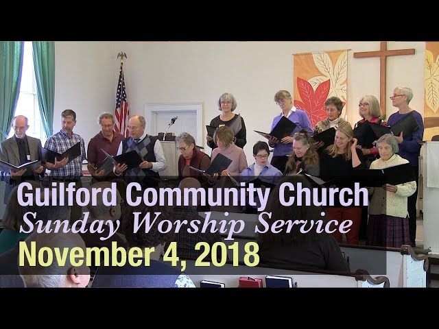 Guilford Church Service - 11/4/18