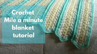 Mile a Minute Crochet Tutorial