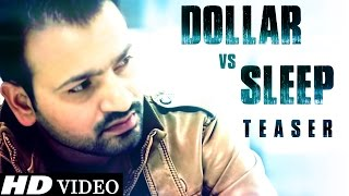 Dollar vs Sleep - Behraum Bajaj - Official Teaser - New Punjabi Songs 2015