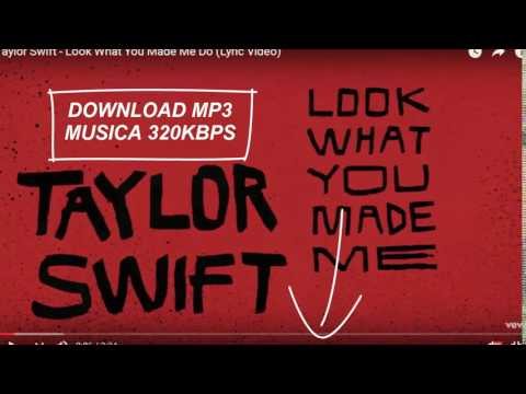 Taylor Swift - Look What You Made Me Do - DOWNLOAD MP3 FREE