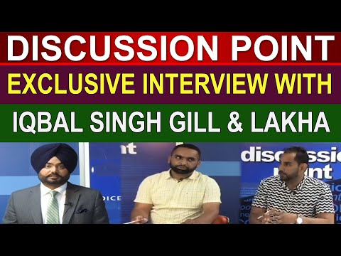 Iqbal Singh Gill & Lakha | Discussion Point | Channel Punjab
