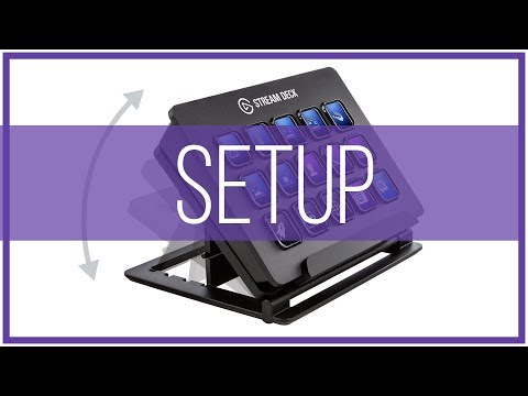 How To Setup Your Elgato Stream Deck - Full Tutorial