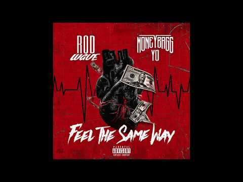 Rod Wave ft. Moneybagg Yo – Feel The Same Way (Official Audio)
