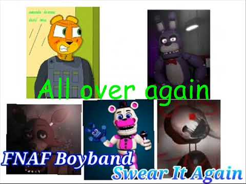 FNAF Boyband - Swear it again (cover)(without nightcore)