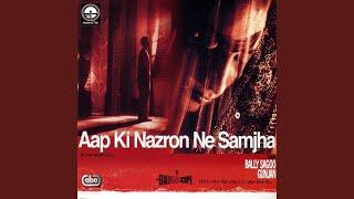 Aap Ki Nazron Ne Samjha (Instrumental)