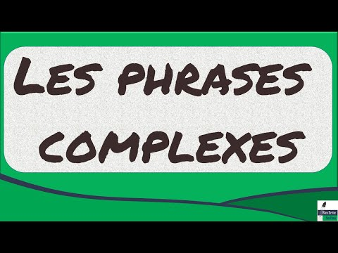 Les phrases complexes: analyser les propositions