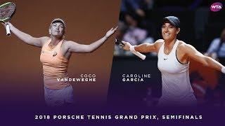 CoCo Vandeweghe vs. Caroline Garcia | Porsche Tennis Grand Prix Semifinals | WTA Highlights