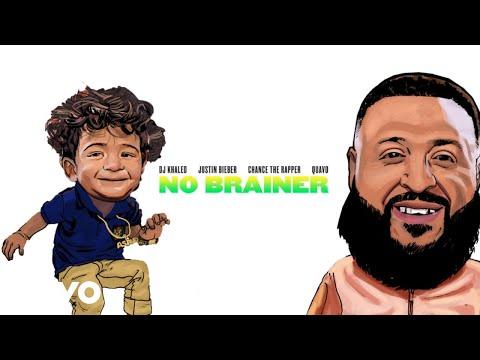 DJ Khaled  No Brainer Audio ft Justin Bieber, Chance the Rapper, Quavo