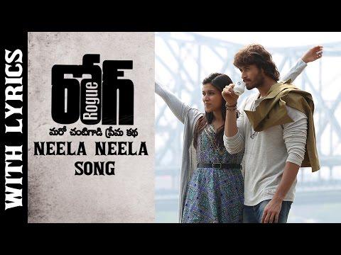 Neela Neela Full Song With Lyrics || Rogue Movie || Puri Jagannadh || Ishan, Mannara, Angela
