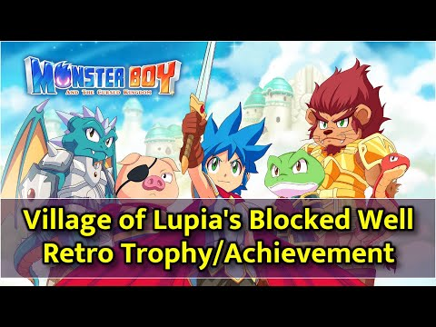 Monster Boy and the Cursed Kingdom - Blocked Well in Village of Lupia / Retro Trophy thumbnail