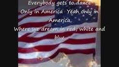Only in America by Brooks and Dunn