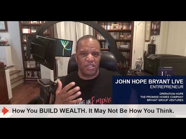 How You BUILD WEALTH. It May Not Be How You Think.