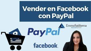 Estrategia para Vender en Facebook con PayPal